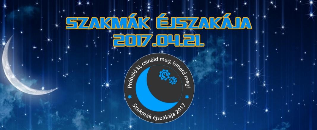 Szakmák Éjszakája 2017.